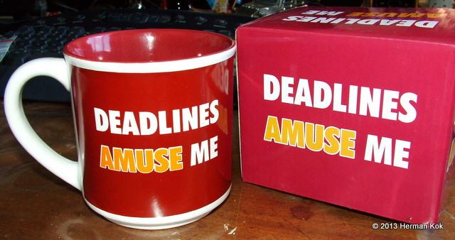 Coffee Mug - Deadlines Amuse Me