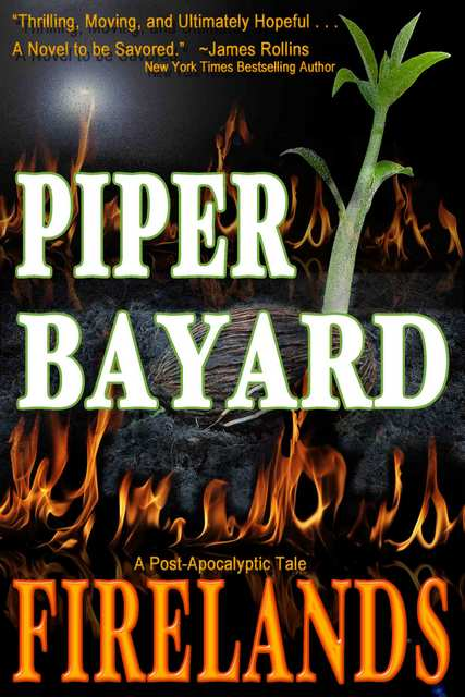 Firelands by Piper Bayard