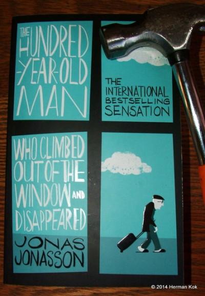 The Hundred Year Old Man - Jonas Jonasson