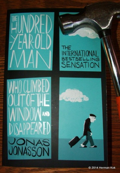 The Hundred Year Old Man - Jonas Jonasson